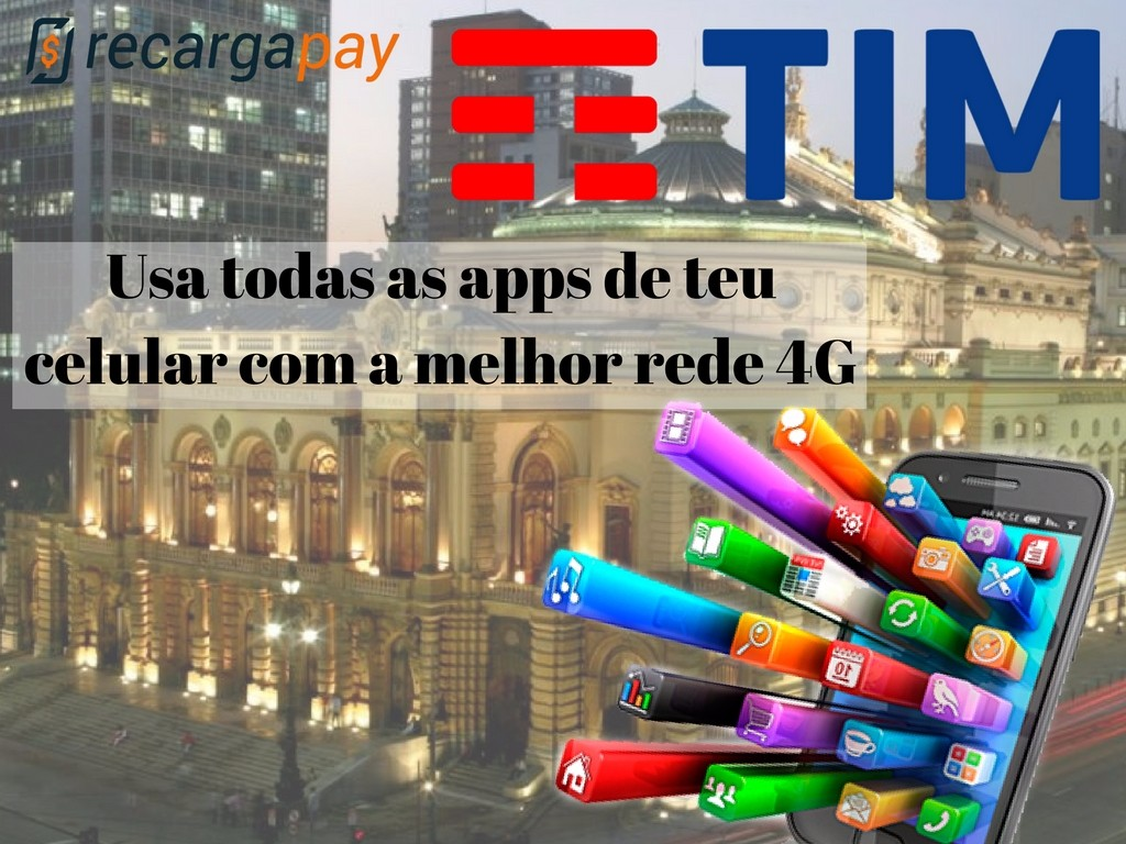 Usa as apps de teu celular com Tim