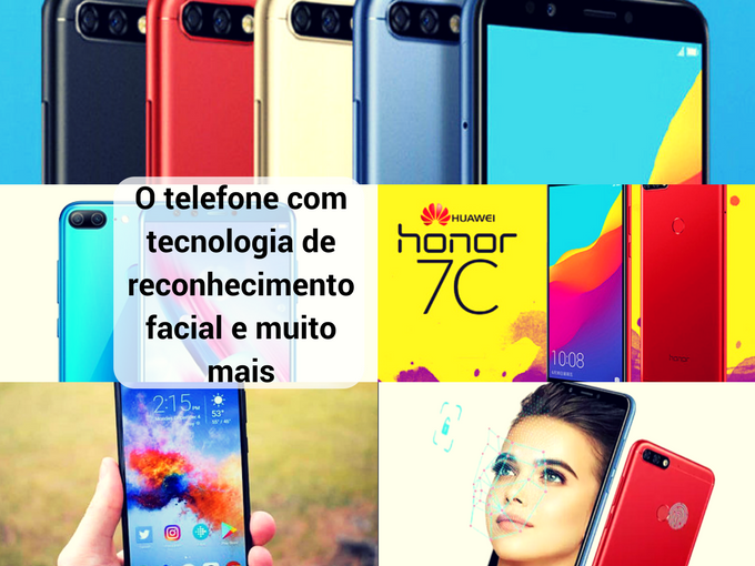 Honor 7C na vanguarda da tecnologia
