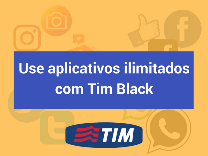 Use aplicativos ilimitados com Tim Black