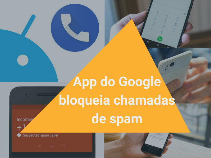 App do Google bloqueia chamadas de spam